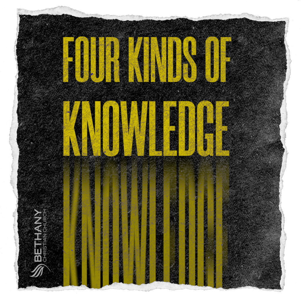Four Kinds of Knowledge